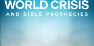 The World Crisis Predicted in the Bible?
